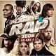 Alicia Keys / Character Soul / Chris Brown / Flo Rida / Kamelancien / Kat Deluna / Kéry James / Léa Castel / Psy4 De La Rime / Rim-K / Sean Kingston / Sefyu / Sinik / Soprano / Soulja Boy Tell'em / Tunisiano / Usher / Zaho - Planète rap 2008 vol 3