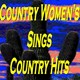 Billie Jo Spears / Donna Fargo / Holly Dune / Holly Dunn / Janie Fricke / Jeanne Pruett / Juice Newton / Kitty Wells / Lacy J. Dalton / Lynn Anderson / Pam Tillis / Patsy Cline / Tania Tucker / Tanya Tucker - Country women's sings country hits