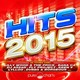 Anton Wick / Axel Stone / Bana C4 / Both / Dj Assad / Dvbbs, Borgeous / Elizio / Fly Project / Fuse Odg / John Modena, Madsax, Yann Garett / Kamaléon / Kato, Safri Duo / Keen' V / Lee Mashup / Lilly Wood / Lylloo / Marc Canova, Danny Wild, Madsax / Medhy Custos / Oki Doro / Showtek / T-Micky / The Chain Gang Of 1974 / The Prick / Youssoupha - Hits 2015