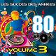 Pop 80 Orchestra - Les succès des années 80, vol. 3