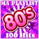 Pat Benesta - My playlist 80's - 100 hits