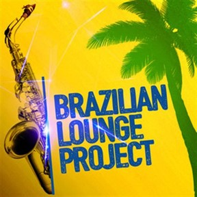 Brazilian Lounge Project