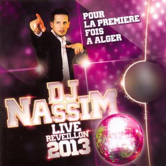 REVEILLON 2013 1 DJ NASSIM GRATUIT VOL TÉLÉCHARGER