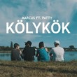 Kölykök (feat. Patty) | Marcus