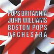 Pops Britannia | Boston Pops Orchestra