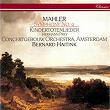 Mahler: Symphony No. 9; Kindertotenlieder | Bernard Haitink