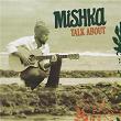 Talk About | Mishka