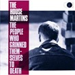 The People Who Grinned Themselves To Death | The Housemartins
