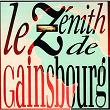 Le Zenith De Gainsbourg   Serge Gainsbourg