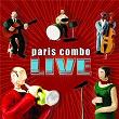 Live   Paris Combo