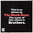 Brothers | The Black Keys