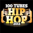100 Tubes Hip Hop 2013 | Divers