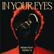In Your Eyes (Remix) | The Weeknd
