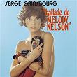 Ballade de Melody Nelson | Serge Gainsbourg