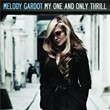 My One And Only Thrill | Melody Gardot