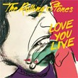 Love You Live (Remastered 2009)   The Rolling Stones