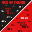 Food For Thought   The J.b.'s