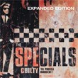 Guilty 'Til Proved Innocent! (Expanded Edition) | The Specials