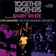 Together Brothers (Original Motion Picture Soundtrack) | Barry White