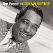 The Essential Duke Ellington | Duke Ellington