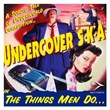 The Things Men Do | Undercover S K A