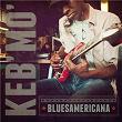 Bluesamericana | Keb' Mo'