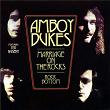 Marriage On The Rocks / Rock Bottom | Amboy Dukes