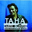 Carte Blanche | Rachid Taha