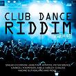 Club Dance Riddim (Remastered)   Divers