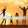Life Time Reggae, Vol. 3 | Divers