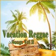 Vacation Reggae Songs, Vol. 2 | Divers