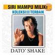 Koleksi Lagu Lagu Terbaik   Dato Shake