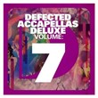 Defected Accapellas Deluxe Volume 7   Divers