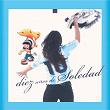 Diez Años De Soledad | Soledad