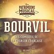 Les-comiques-de-la-chanson-française-:-Bourvil,-Vol.-1