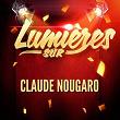 Lumières-sur-Claude-Nougaro
