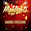 Highlights-of-Barbra-Streisand