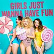 Girls Just Wanna Have Fun (Hits, Hits, Hits) | Top 40
