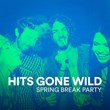 Hits Gone Wild (Spring Break Party) | Top 40