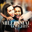 Millenial Love Hits | Love Unlimited