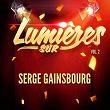 Lumières sur Serge Gainsbourg, Vol. 2 | Serge Gainsbourg