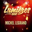 Lumières-sur-Michel-Legrand,-Vol.-3