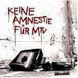 Keine Amnestie für MTV | Böhse Onkelz