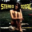 Monokini   Stereo Total