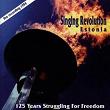 Singing Revolution Estonia | Divers