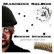 Maschine Soldier (Basic Version) | Dennis Bunzeck