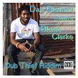 Dub Thief Riddim - Dan Giovanni Meets Bionic Clarke | Dub Thief Riddim