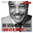 Big Band Music Songs Vol. 4 - Smoke Gets in Your Eyes.... and More Hits   Divers