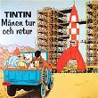 Månen tur och retur | Tintin, Tomas Bolme, Bert Ake Varg