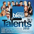 Talents France Bleu 2015, Vol. 2 | Divers